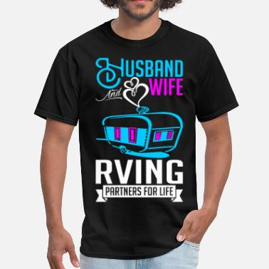 Rving Husband And Wife RVing Partners For Life - Men's T-Shirt