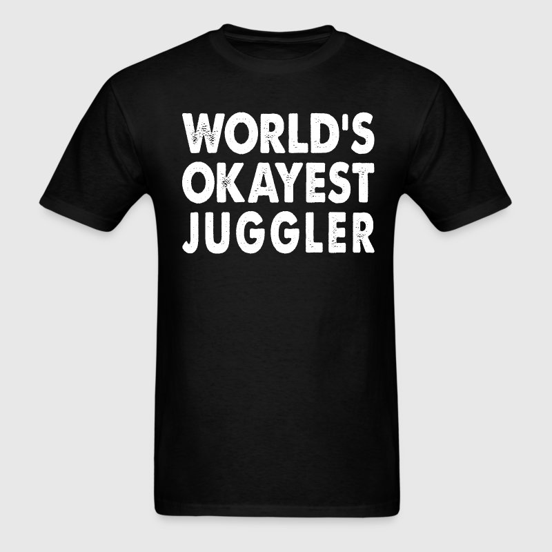 World's Okayest Juggler - Men's T-Shirt