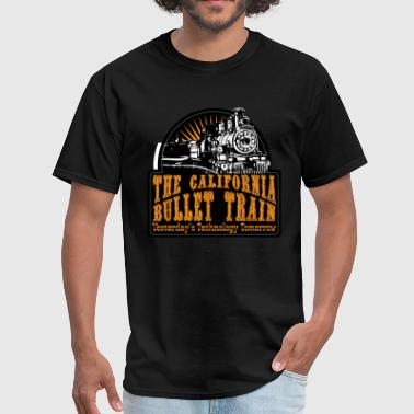 California Bullet Train - Men's T-Shirt