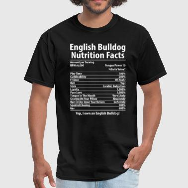 English Bulldog Dog Nutrition Facts T-Shirt - Men's T-Shirt