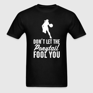 Basketball Don't Let The  il Fool You Womens  - Men's T-Shirt