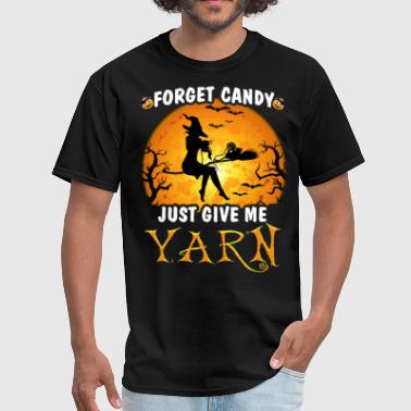 Rude Dog forget candy just give yarn halloween - Men's T-Shirt