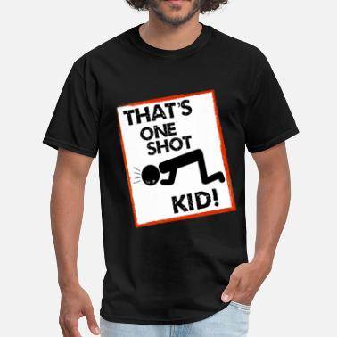 One Shot Kid! - Men's T-Shirt