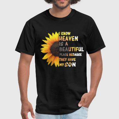 Flower Children Heaven Is A Beautiful Place They Have My Son - Men's T-Shirt