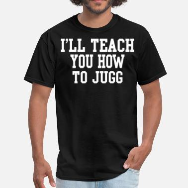 Remy Boys I'll Teach You How To Jugg - Men's T-Shirt