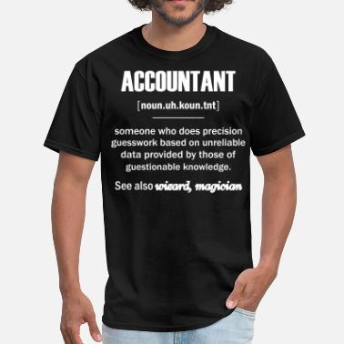 Accounting  Accountant Gifts - Accountant Definition  - Men's T-Shirt