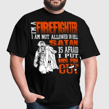 I Am A Firefighter T Shirt, Cool Fireman T Shirt - Men's T-Shirt