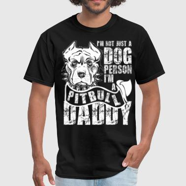 Happiness Photography I'm A Pit Bull Daddy T Shirt, Pit Bull T Shirt - Men's T-Shirt