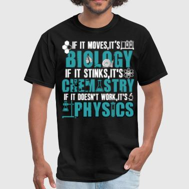 I'm A Biochemistry T Shirt, I's Physics T Shirt - Men's T-Shirt