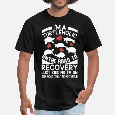 Disaster I am a turtleholic on the road to recovery just ki - Men's T-Shirt