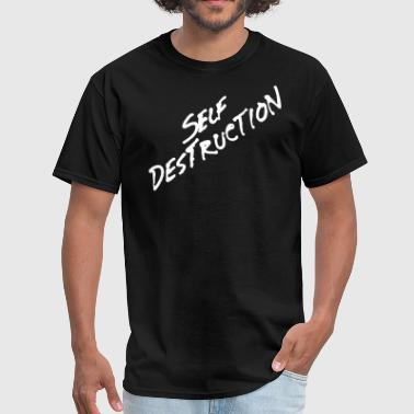 Self Destruction - Men's T-Shirt