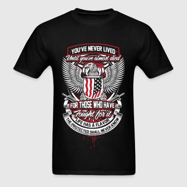 Veteran - Those who have fought for it - Men's T-Shirt