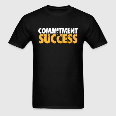 Commitment & Success - Motivational Affirmation - Men's T-Shirt