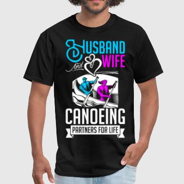 Husband And Wife Canoeing Partners For Life - Men's T-Shirt