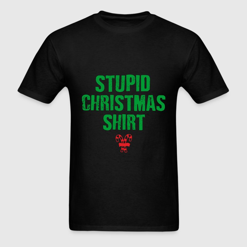 STUPID CHRISTMAS SHIRT - Men's T-Shirt