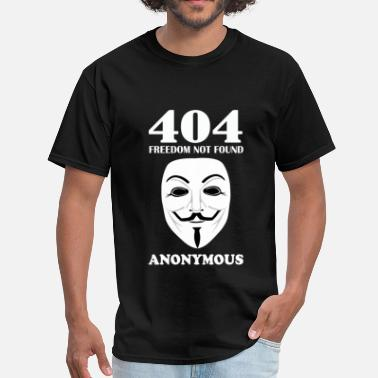 Hacker Anonymous hacker - 404 freedom not found - Men's T-Shirt