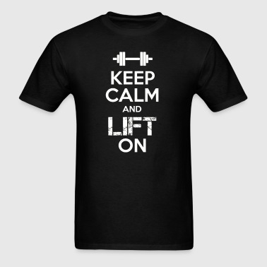 Keep calm and lift on - Men's T-Shirt