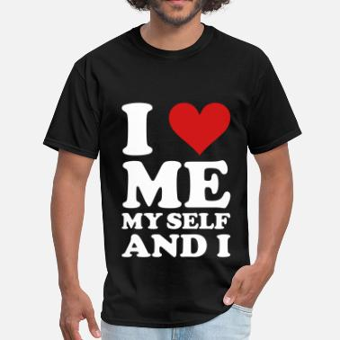 Myself Love Yourself i love me myself and i - Men's T-Shirt