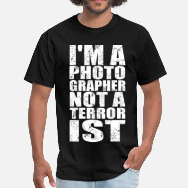 Terrorists Photograpger Terrorist - Men's T-Shirt
