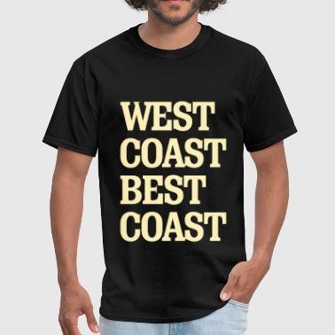 Best Coast West Coast Best Coast - Men's T-Shirt