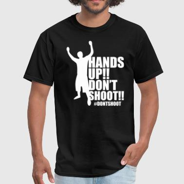 HAND UP DONT SHOOT - Men's T-Shirt