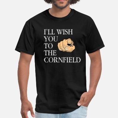 Cornfield I'll Wish You To The Cornfield - The Twilight Zone - Men's T-Shirt