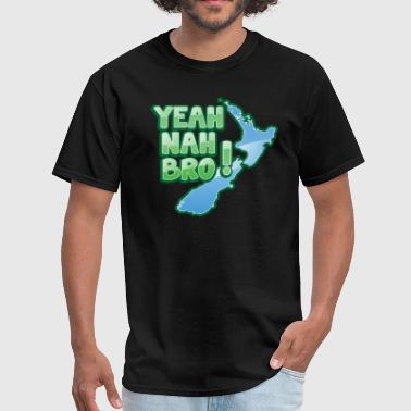 yeah nah bro NEW ZEALAND funny saying - Men's T-Shirt