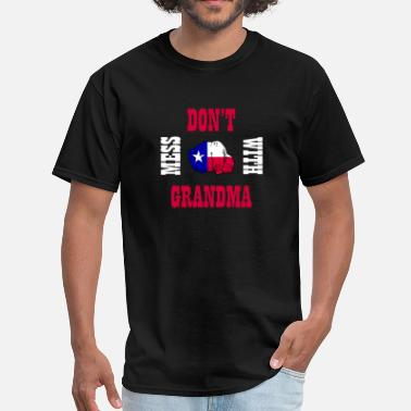 Southern States Don't Mess With Grandma Lone Star State Southern - Men's T-Shirt