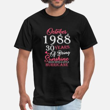 30 Years Of Being October 1988 30 Years Of Being Sunshine Tshirt - Men's T-Shirt