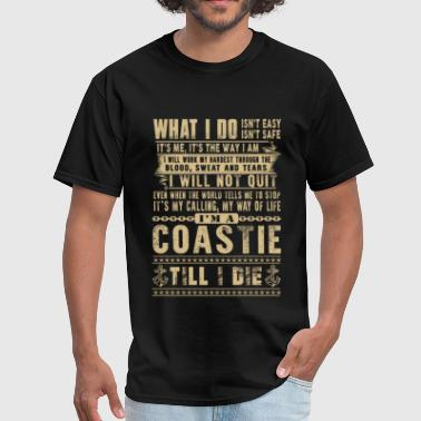 Coast Guard Coastie - It's my calling, my way of life - Men's T-Shirt