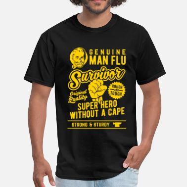 Influenza Man Flu Survivor Shirts 2018 - Men's T-Shirt