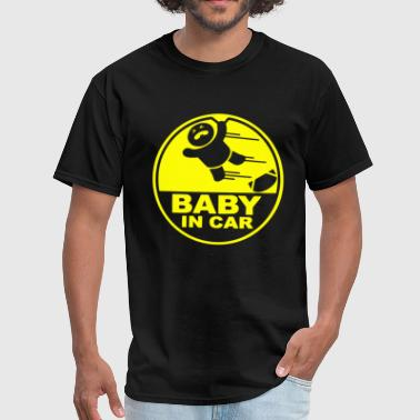 Baby IN CAR - Men's T-Shirt