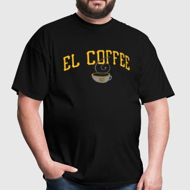 El Coffee - Men's T-Shirt
