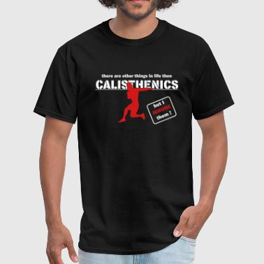 Calisthenics for life! - Men's T-Shirt
