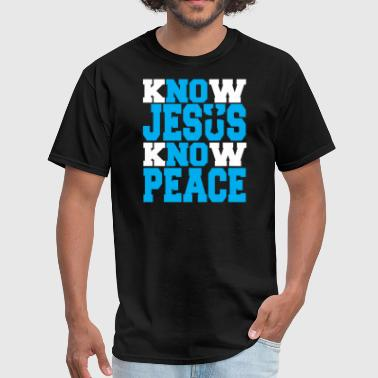 KNOW JESUS KNOW PEACE - Men's T-Shirt