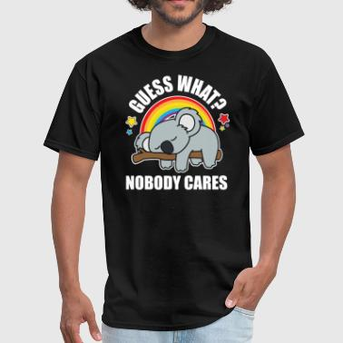 Koala Meme Guess What, Nobody Cares! Funny Meme Koala Edition - Men's T-Shirt