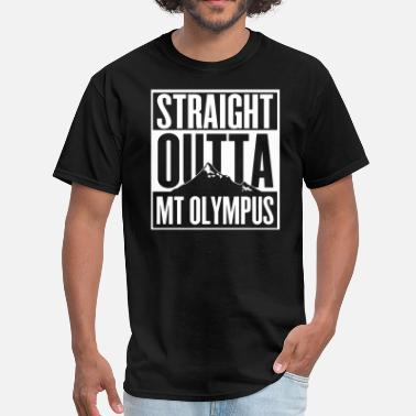 Olympus Straight Outta Mt Olympus - Men's T-Shirt