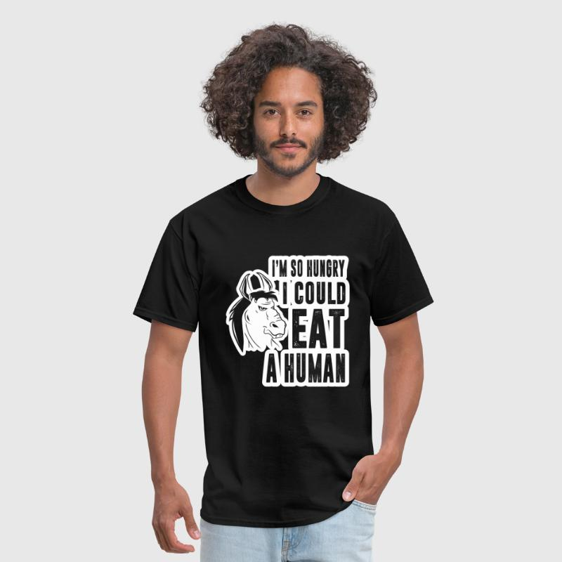 I'm So Hungry I Could Eat - Men's T-Shirt