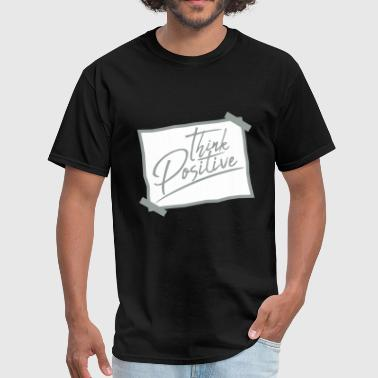 note think cool think positive stay positive optim - Men's T-Shirt
