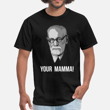 Freud your mamma! - Men's T-Shirt