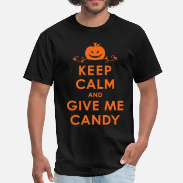 Cute Halloween Gladditudes Keep Calm and Give Me Candy Halloween - Men's T-Shirt