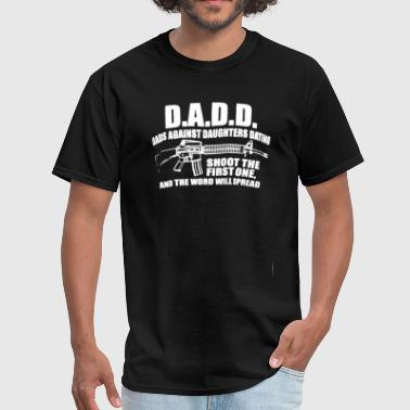 Dads Dads Against Daughters Dating - Men's T-Shirt