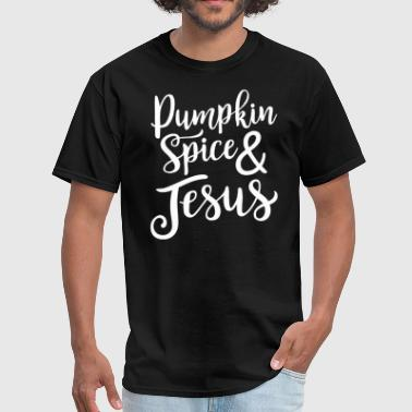 Pumpkin Spice And Jesus - Men's T-Shirt
