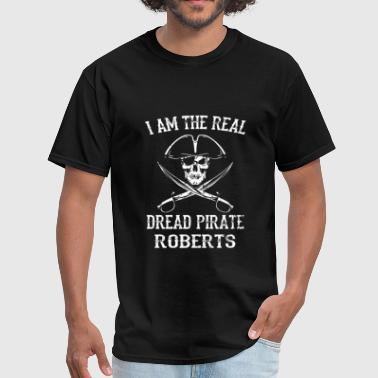 Roberts Dread Pirate Roberts - Men's T-Shirt