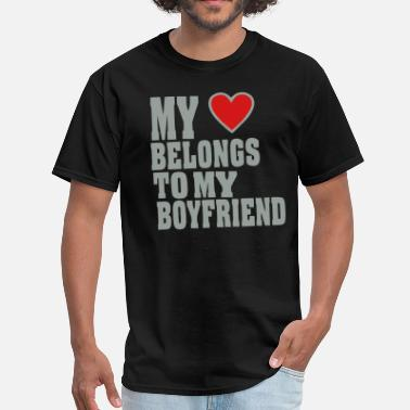 Belong To My Boyfriend MY HEART BELONGS TO MY BOYFRIEND - Men's T-Shirt