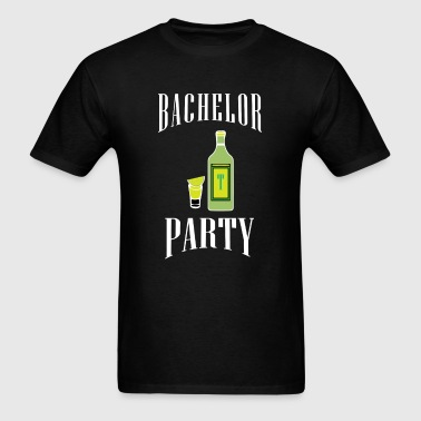 Bachelor Party | bachelor party tequilla - Men's T-Shirt