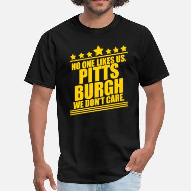 Steeler Pittsburgh No One Likes Us - Men's T-Shirt