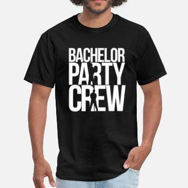 Bachelor Party Crew bachelor party crew - Men's T-Shirt