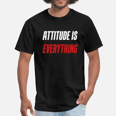 Everything Bodybuilding Attitude is everything - Men's T-Shirt