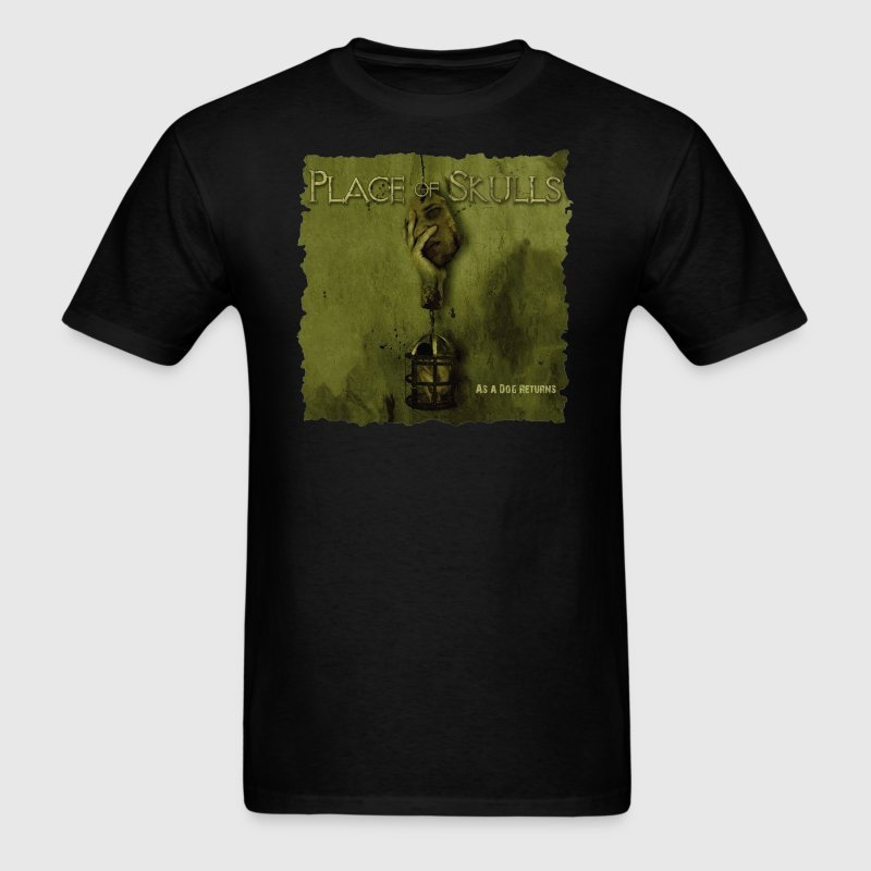Place of Skulls - As a Dog Returns (shirt) - Men's T-Shirt